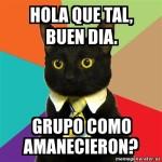"Memes chistosos de ""Buen Día Grupo"" y ""Hola Grupo"" para saludar a tu grupo de amigos de Facebook o Whatsapp"