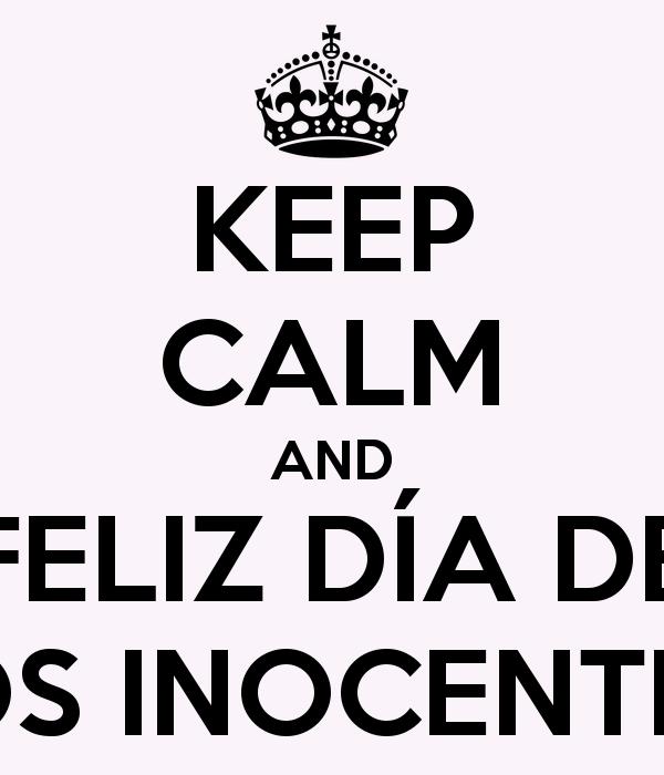 feliz-dia-de-los-inocentes-2014-keep-calm-and-feliz-día-de-los-inocentes