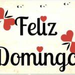 Imágenes de Felíz Domingo con mensajes cristianos y bonitas dedicatorias para compartir