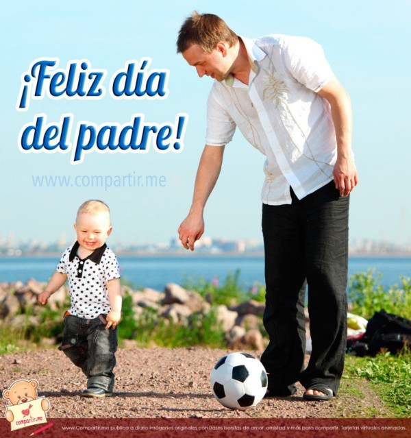feliz dia del padre 2017 - photo #20