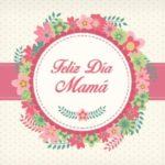 90 Imágenes Día de la Madre frases bonitas con mensajes tiernos