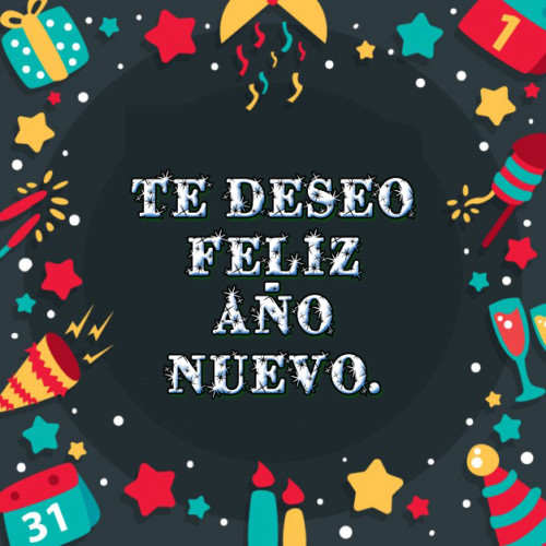 Feliz Año Nuevo 45 Frases E Imágenes Para Felicitar El Año