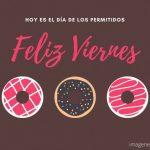 Imágenes y Frases Bonitas de Feliz Viernes