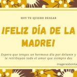 Felicitaciones del Día de la Madre, las 50 mejores frases